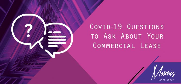 COVID-19 Series: 19 Questions to Ask About Your Lease
